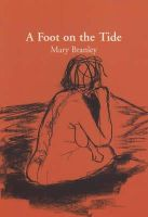 Mary Branley - A Foot on the Tide - 9780953591299 - KRS0003315