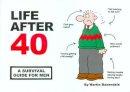 Martin Baxendale      - Life After 40 - 9780953930364 - V9780953930364
