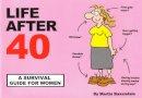 Baxendale, Martin - Life After 40 - 9780953930371 - V9780953930371