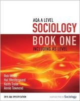 Webb, Rob, Westergaard, Hal, Trobe, Keith, Townend, Annie - AQA A Level Sociology Book One Including AS Level - 9780954007911 - V9780954007911