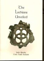 Jackie Queally - The Lothians Unveiled - 9780954143510 - 9780954143510
