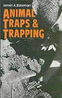Bateman, James A. - Animal Traps and Trapping - 9780954211776 - V9780954211776