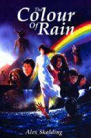 Skalding, Alex - The Colour of Rain - 9780954260729 - KIN0007230