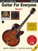 Ongley, Marc Lachlan - Guitar for Everyone - 9780954280208 - V9780954280208