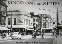 Sampson, June; Davison, Mark - Kingston in the Fifties - 9780954375928 - V9780954375928