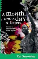 Saro-Wiwa, Ken - Month and a Day - 9780954702359 - V9780954702359