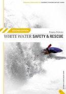 Franco Ferrero - White Water Safety and Rescue - 9780954706159 - V9780954706159
