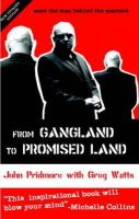 Pridmore, John, Watts, Greg - From Gangland to Promised Land - 9780954732134 - KAK0006488