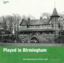 Beauchampe, Steve; Inglis, Simon - Played in Birmingham - 9780954744519 - V9780954744519