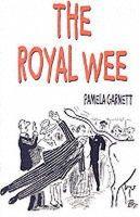 Garnett, Pamela - The Royal Wee: The Story of Honey, the White Cow - 9780954871109 - V9780954871109