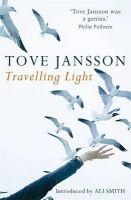 Tove Jansson - Travelling Light - 9780954899585 - V9780954899585