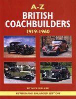 Walker, Nick - A-Z of British Coachbuilders 1919-1960 - 9780954998165 - V9780954998165
