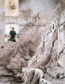 Drummond, Maldwin - After You, Mr Lear - 9780955024375 - V9780955024375