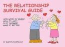 Baxendale, Martin - The Relationship Survival Guide - 9780955050046 - V9780955050046