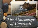 Croxford, Bob - Atmosphere of Cornwall - 9780955080524 - V9780955080524