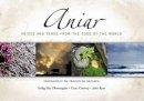 Tadhg Mc Dhonnagáin, Ceara Conway and John Ryan - Aniar:  Voices and Verse from the Edge of the World, Véarsaíocht on Traidisiún Gaelach - 9780955098314 - 9780955098314