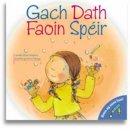 Moore-Mallinos, Jennifer - Gach Dath Faoin Speir (Bimis Ag Caint Faoi) (Irish Edition) - 9780955098383 - V9780955098383