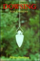 Davidson, Wilma - Dowsing for Answers - 9780955290848 - V9780955290848