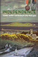 O'Connor, Philip - Road to Independence: Howth, Sutton and Baldoyle Play Their Part - 9780955316333 - 9780955316333