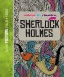 Conan Doyle, Arthur - Colour in Classics: Sherlock Holmes - 9780955364136 - V9780955364136