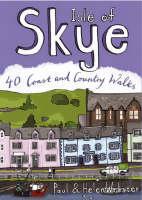 Webster, Paul, Webster, Helen - Isle of Skye: 40 Coast and Country Walks (Pocket Mountains) - 9780955454882 - V9780955454882
