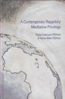 Paula Leszczuk, Karan Main - A Contemporary Repertory:  Meditative Provings - 9780955492105 - 9780955492105