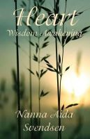 Svendsen, Nanna Aida - Heart: Wisdom Awakening - 9780955508011 - V9780955508011