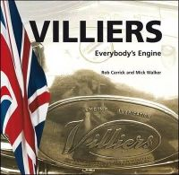 Rob Carrick, Mick Walker - Villiers Everybody's Engine (Consign) - 9780955527845 - V9780955527845