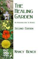 Bench, Nancy - The Healing Garden - 9780955760655 - V9780955760655