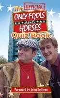 Sullivan, Dan - Official Only Fools and Horses Quiz Book - 9780955891663 - V9780955891663
