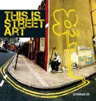 Gary Shove - Untitled. III: This Is Street Art - 9780955912153 - V9780955912153