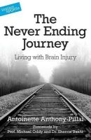 Anthony-Pillai, Antoinette - The Never Ending Journey - 9780955913563 - V9780955913563