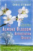 Chris Stewart - Almond Blossom Appreciation Society (Lemons Trilogy) - 9780956003829 - V9780956003829