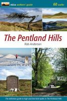 Anderson, Rab - Pentland Hills: The Definitive Guide to High and Low Level Walks in the Pentland Hills - 9780956036728 - V9780956036728