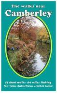 Andrews, Bill - The Walks Near Camberley: 45 Short Walks 4-6 Miles Linking Fleet,  Yateley, Hartley, Wintney,  Arborfield,  Bagshot - 9780956060426 - V9780956060426
