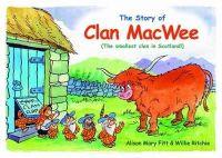 Fitt, Alison Mary - Clan MacWee - 9780956121189 - V9780956121189