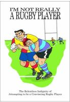 Adie, Jake - I'm Not Really a Rugby Player (Not Really Pastime) - 9780956135674 - V9780956135674