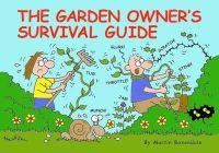 Baxendale, Martin - The Garden Owner's Survival Guide - 9780956239815 - V9780956239815