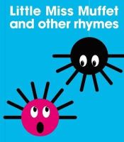Patrick George - Little Miss Muffet and Other Rhymes - 9780956255860 - KRS0029740