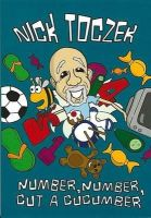Toczek, Nick - Number, Number, Cut a Cucumber (Poetry) - 9780956265647 - V9780956265647