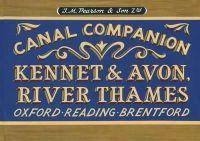 Pearson, Michael - Pearson's Canal Companion - Kennet & Avon, River Thames: Oxford, Reading, Brentford - 9780956277763 - V9780956277763