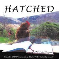 Corina Duyn - Hatched, a Creative Journey through M E - 9780956358905 - KHS0039831