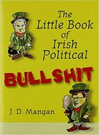 Jude Mangan - Little Book of Irish Political Bullshit - 9780956427809 - 9780956427809