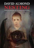 Almond, David - Nesting - 9780956572578 - V9780956572578