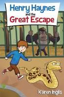 Inglis, Karen - Henry Haynes and The Great Escape - 9780956932365 - V9780956932365