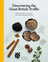 Dean, Marion; Pennington, Marion - Discovering the Great British Truffle - 9780957032309 - V9780957032309
