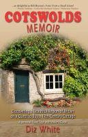 White, Diz - Cotswolds Memoir - 9780957116207 - V9780957116207