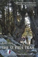 Clow, Kate - The St Paul Trail: Turkey's second long distance walk - 9780957154711 - V9780957154711