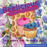 Keaveney, Dolores - Beelicious Recipes with Honey - 9780957191709 - KAK0003341