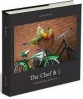 Wise, Mona - The Chef & I: A Nourishing Narrative - 9780957207707 - KSG0016125